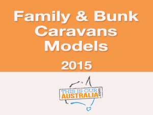 Models of family caravans and bunk vans